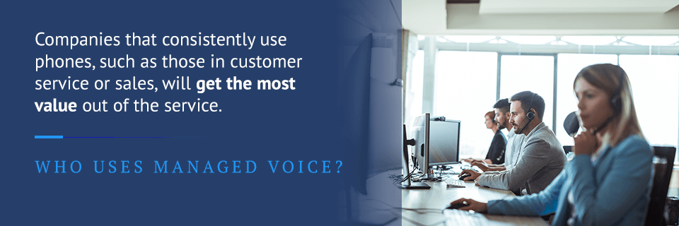 who uses managed voice services