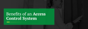 Benefits of an access control system